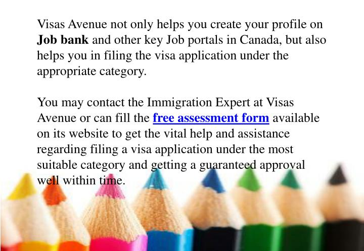 Visas Avenue not only helps you create your profile on