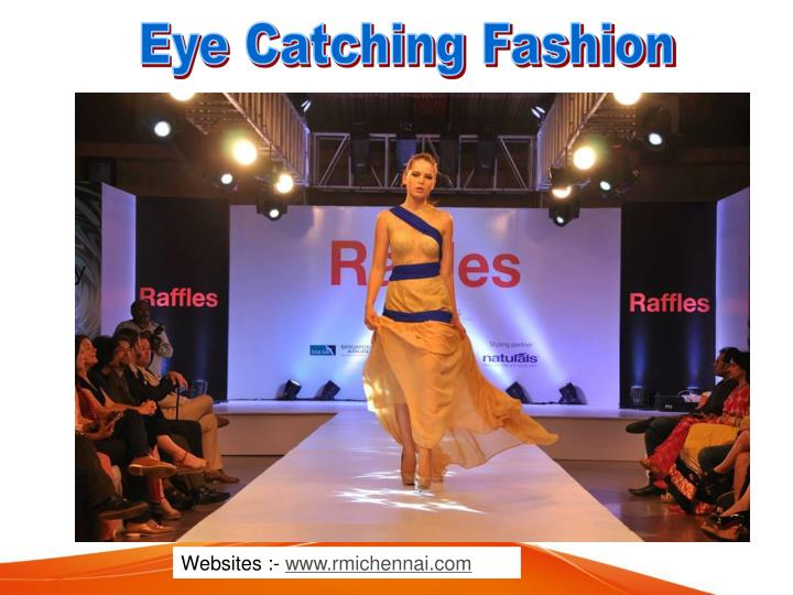 Eye Catching Fashion