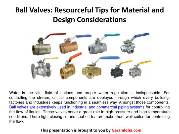 Ball valves resourceful tips for material and design considerations