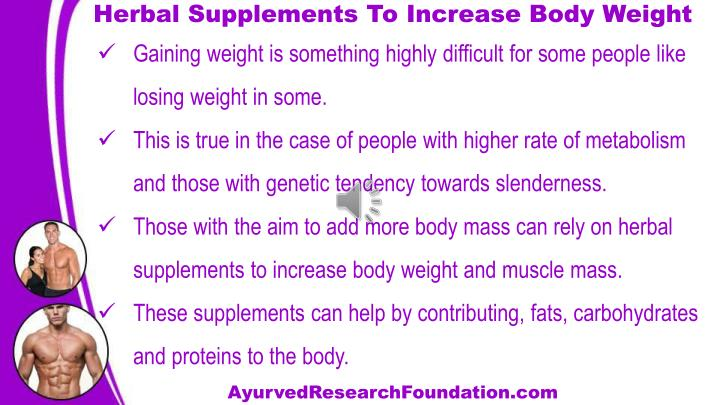 Herbal Supplements To Increase Body Weight