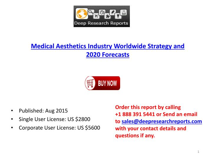 Medical Aesthetics Industry Worldwide Strategy and 2020 Forecasts