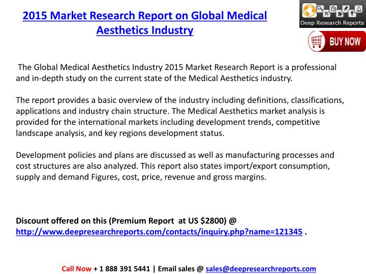 2015 Market Research Report on Global Medical Aesthetics