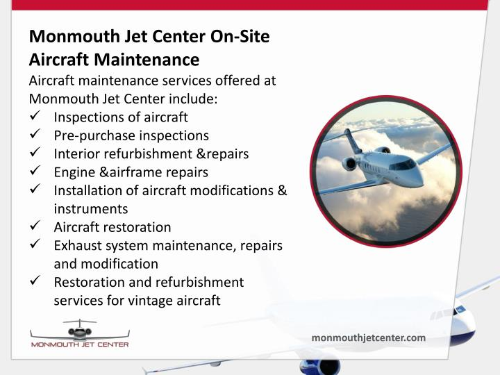 Monmouth Jet Center On-Site Aircraft Maintenance