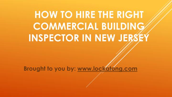 How to hire the right commercial building inspector in new jersey