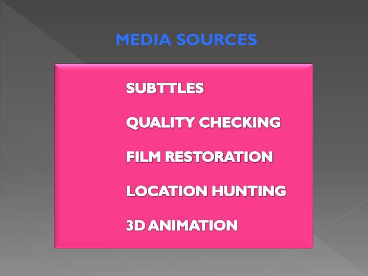 MEDIA SOURCES