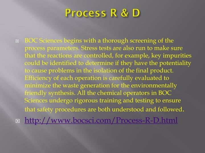 Process R & D