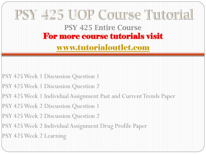 Psy 425 uop course tutorial