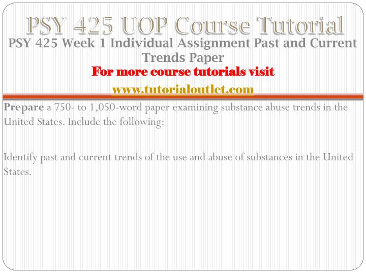 Psy 425 uop course tutorial1