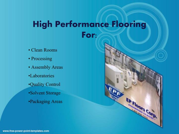 High Performance Flooring For: