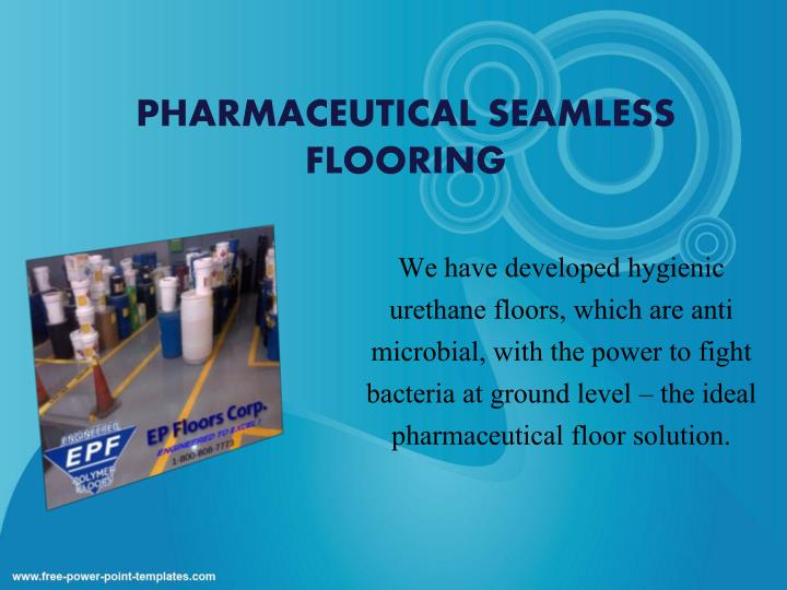 PHARMACEUTICAL SEAMLESS FLOORING