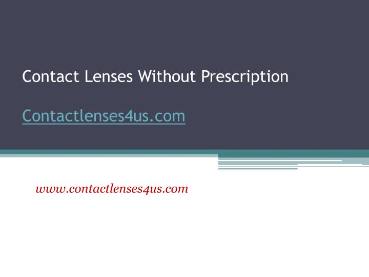 Contact lenses without prescription contactlenses4us com