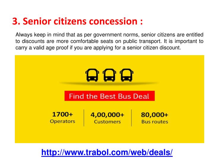 3. Senior citizens concession :