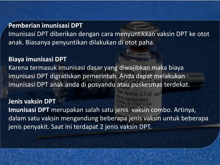 Pemberian imunisasi DPT