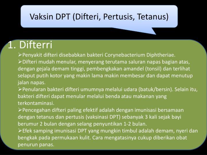 Vaksin DPT (Difteri, Pertusis, Tetanus)