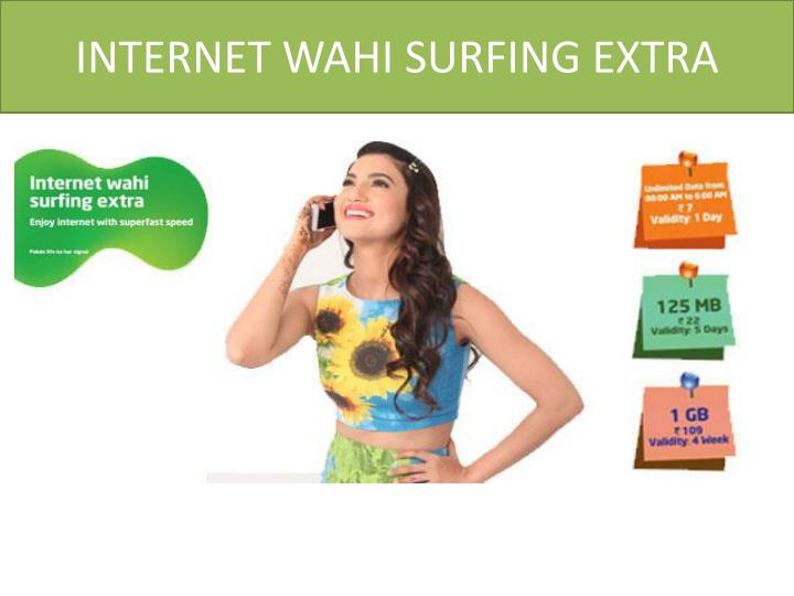 INTERNET WAHI SURFING EXTRA