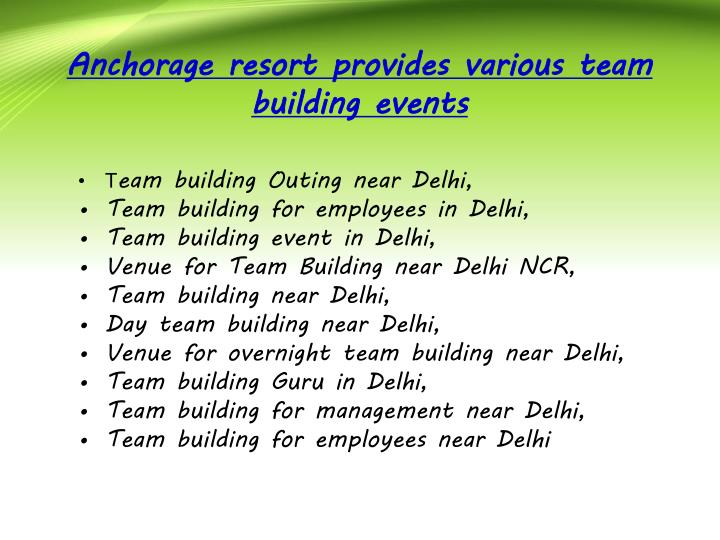 Anchorage resort provides various team building events
