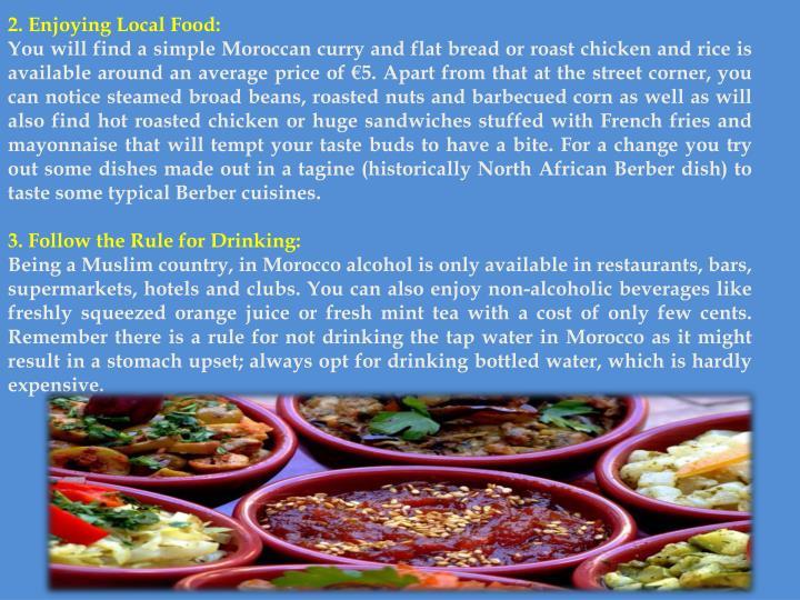 2. Enjoying Local Food: