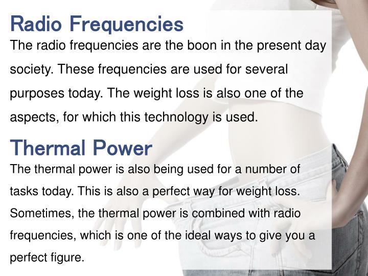 Radio Frequencies