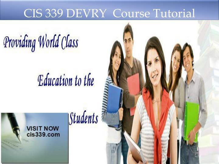 CIS 339 DEVRY