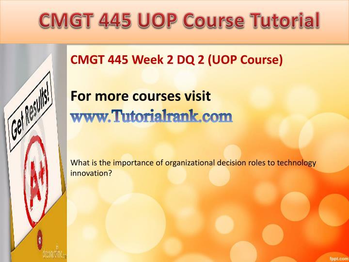 CMGT 445 UOP