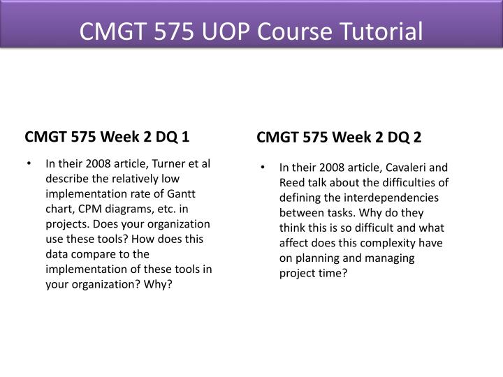 cmgt 575 week 2 summary Find answers on: cmgt 575 week 2 summary more than 1000 tutors online.