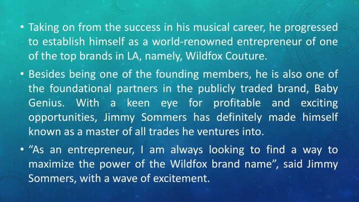 Taking on from the success in his musical career, he progressed to establish himself as a world-reno...