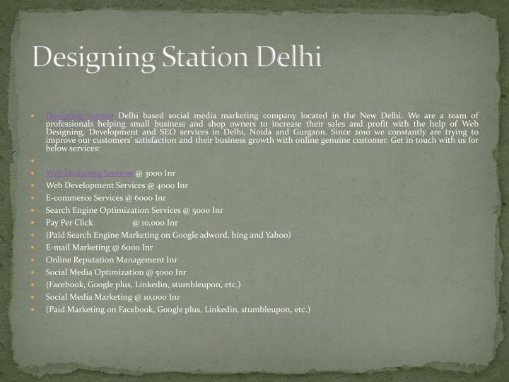Designing Station Delhi
