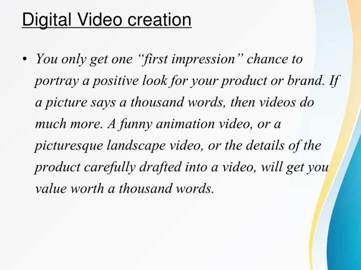 Digital Video creation
