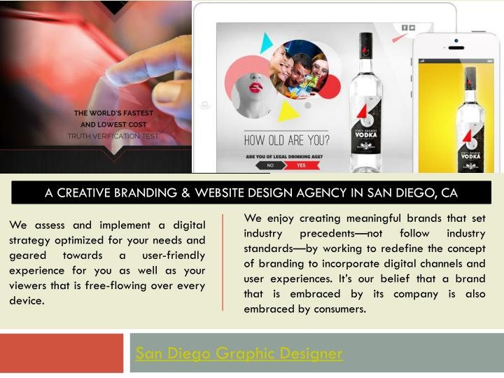 A CREATIVE BRANDING & WEBSITE DESIGN AGENCY IN SAN DIEGO, CA