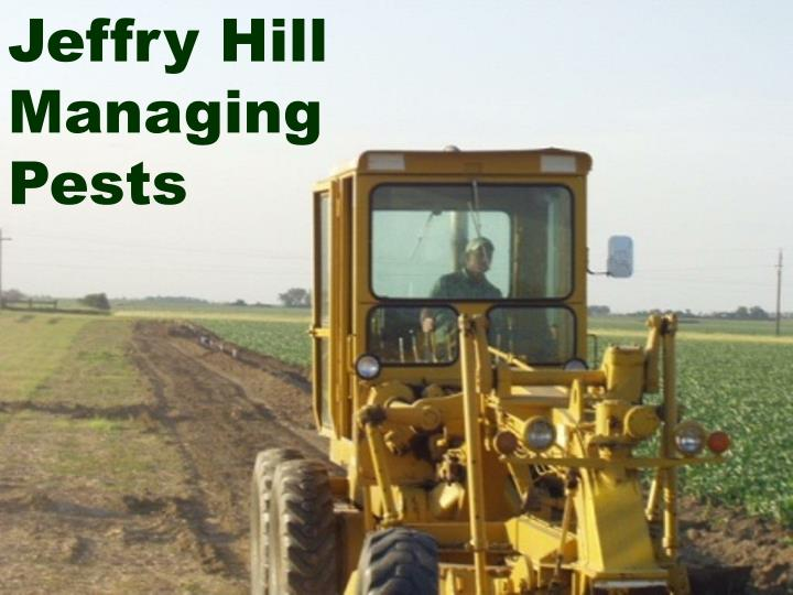 Jeffry Hill Managing Pests