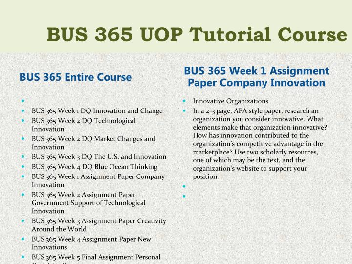 BUS 365 Entire Course