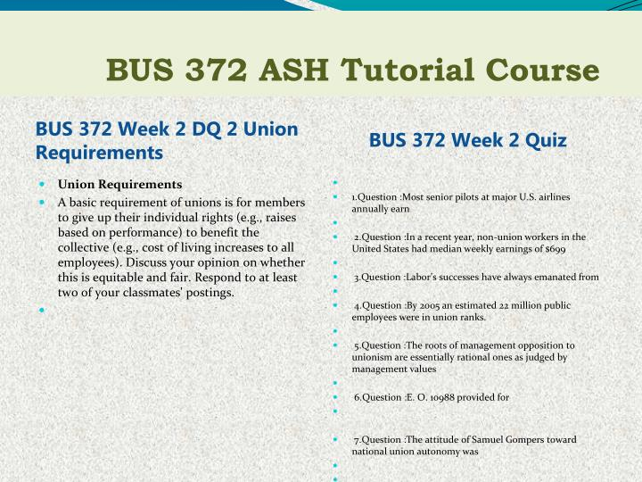 BUS 372 Week 2 DQ 2 Union Requirements