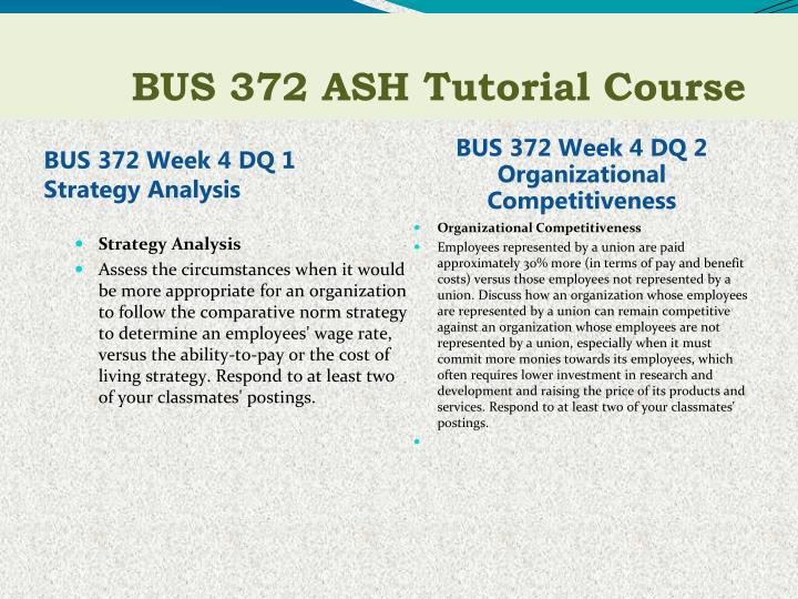 BUS 372 Week 4 DQ 1 Strategy Analysis