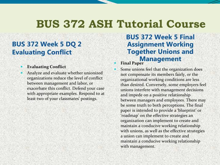 BUS 372 Week 5 DQ 2 Evaluating Conflict
