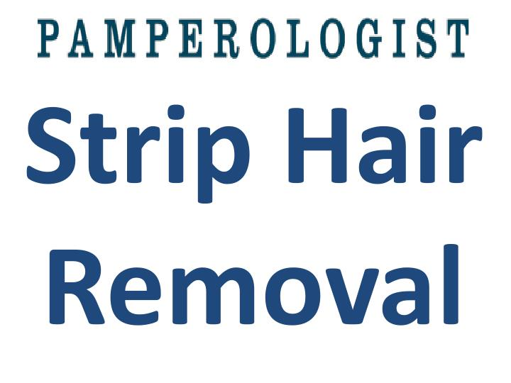 Strip Hair Removal