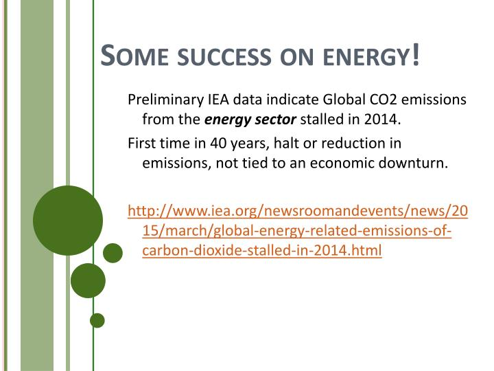 Some success on energy!