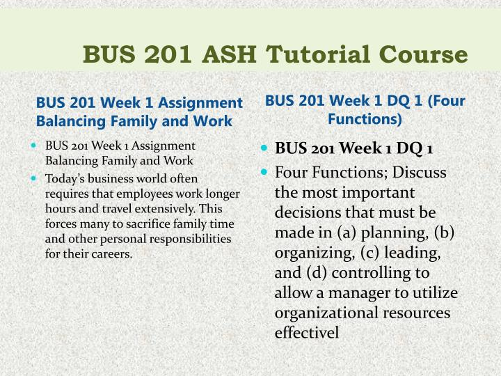 Bus 201 ash tutorial course2