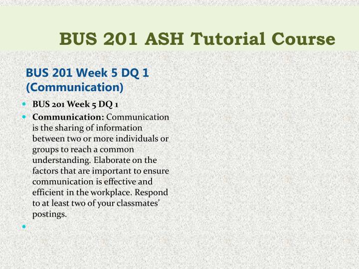 BUS 201 ASH