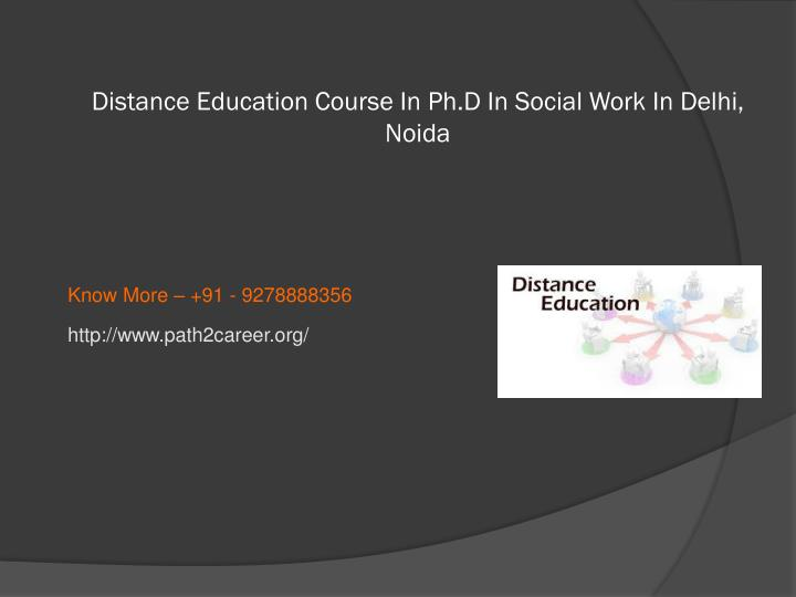 Distance education course in ph d in social work in delhi noida