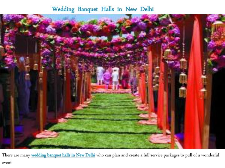Wedding  Banquet  Halls  in  New  Delhi