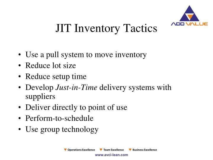 JIT Inventory Tactics