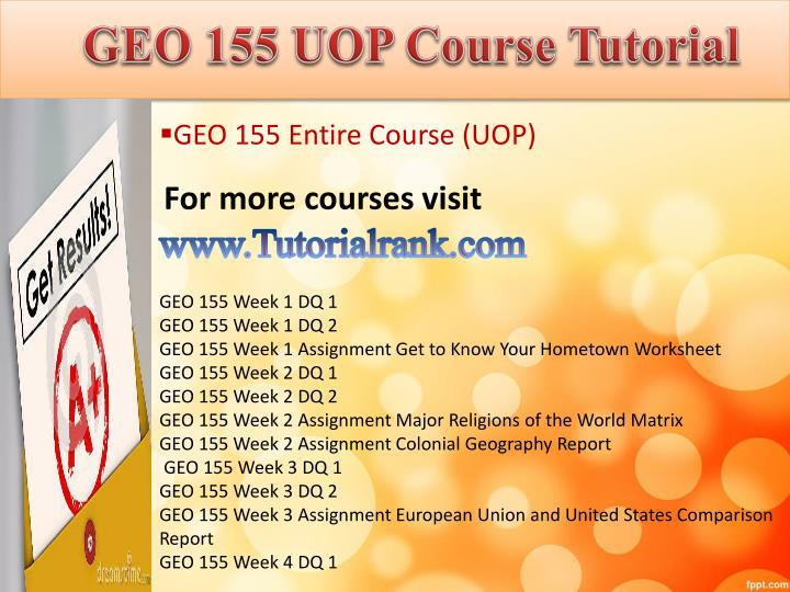 Geo 155 uop course tutorial