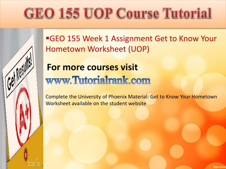Geo 155 uop course tutorial1