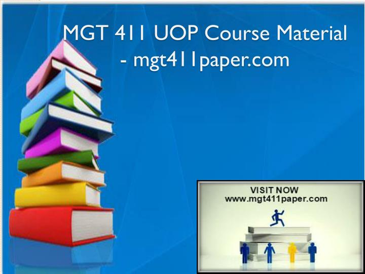 Mgt 411 uop course material mgt411paper com