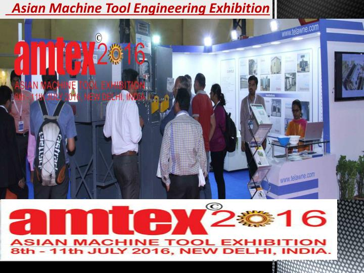 Asian Machine Tool Engineering Exhibition