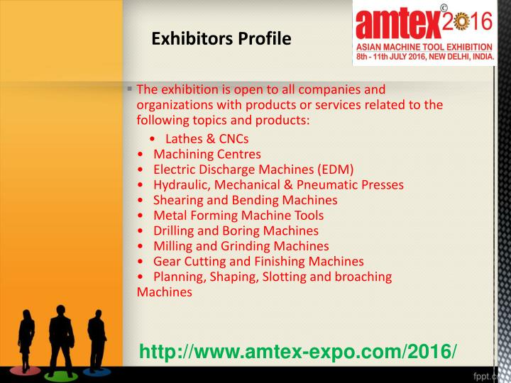 The exhibition is open to all companies and organizations with products or services related to the following topics and products: