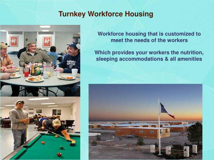 Turnkey Workforce Housing