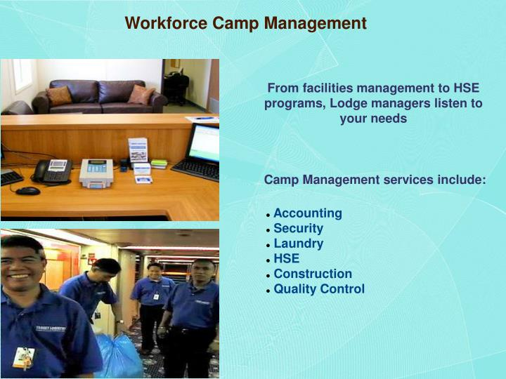 Workforce Camp Management