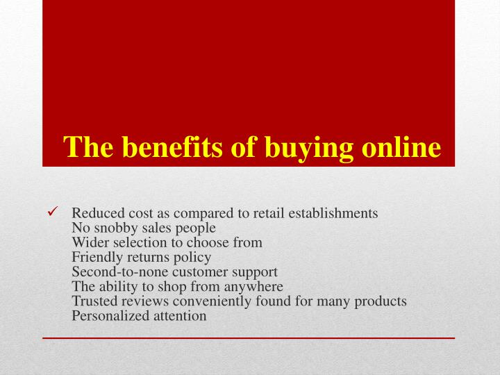 The benefits of buying online