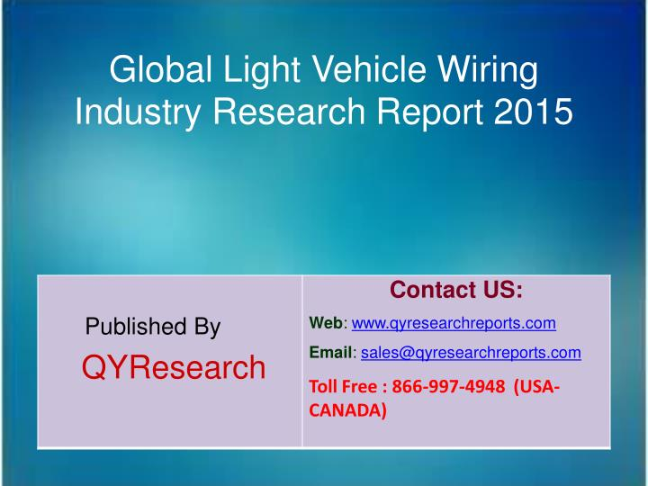 Global Light Vehicle Wiring